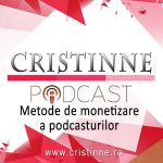 Podcast 007: Metode de monetizare a podcast-urilor